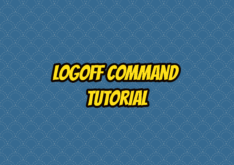logoff Command Tutorial