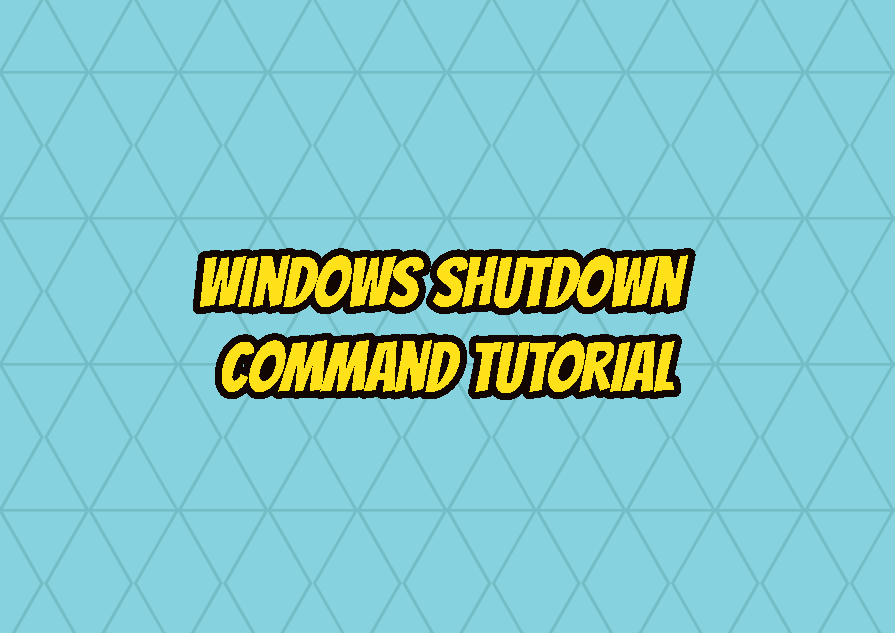 Windows shutdown Command Tutorial