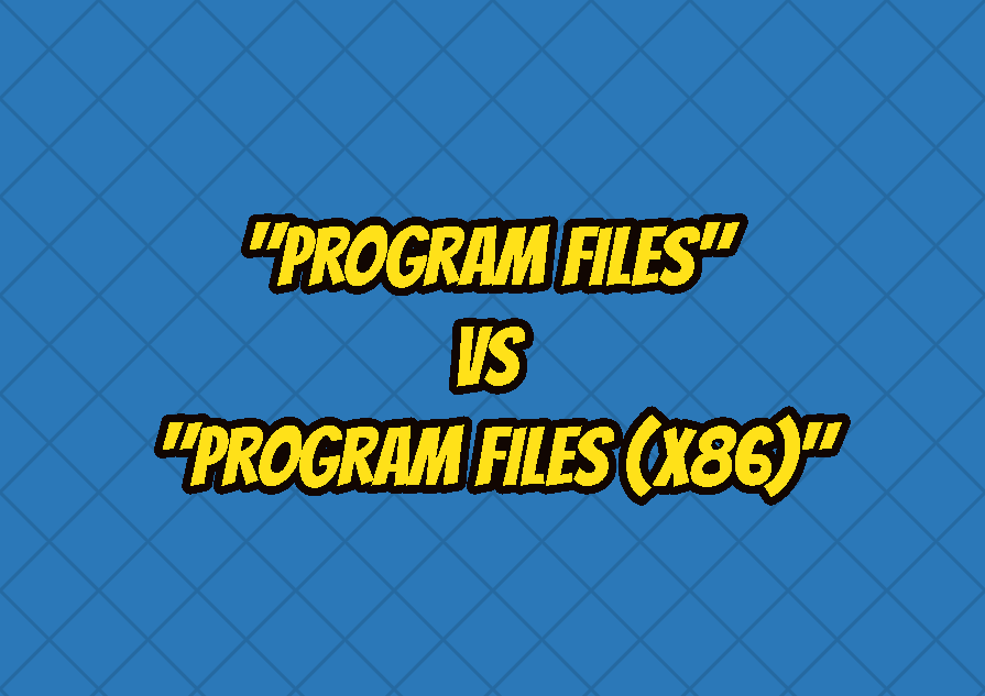 "What Is the Difference Between ""Program Files"" vs ""Program Files (x86)"" Folder In Windows?"