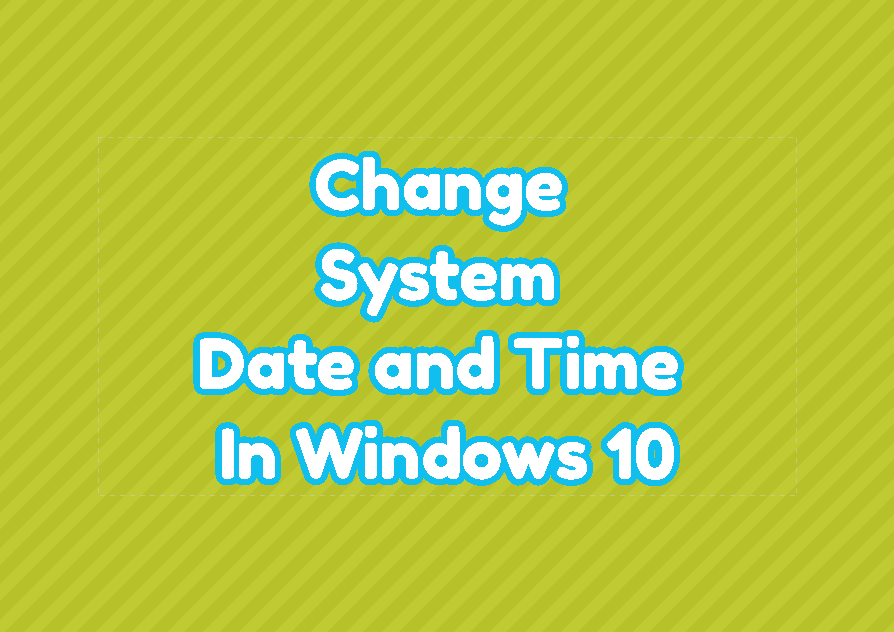 Change/Set System Date and Time In Windows 10