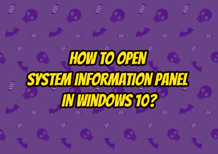 How To Open System Information Panel In Windows 10?