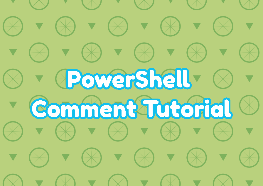 PowerShell Comment Tutorial
